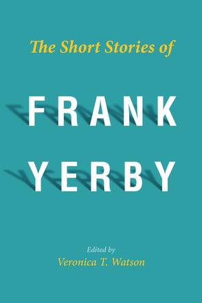 The Short Stories of Frank Yerby