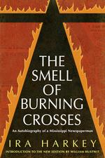 The Smell of Burning Crosses