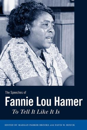 The Speeches of Fannie Lou Hamer - To Tell It Like It Is