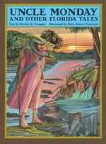 Uncle Monday and Other Florida Tales