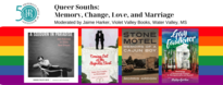 Queer Souths: Memory, Change, Love, and Marriage