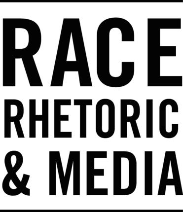 30% off Race, Rhetoric, and Media Series titles!