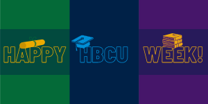 National Historically Black Colleges and Universities Week
